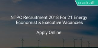 NTPC Recruitment 2018 Apply Online For 21 Energy Economist & Executive Vacancies