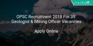 OPSC Recruitment 2018 Apply Online For 35 Geologist & Mining Officer Vacancies