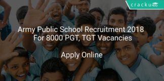 Army Public School Recruitment 2018 Apply Online For 8000 PGT, TGT Vacancies