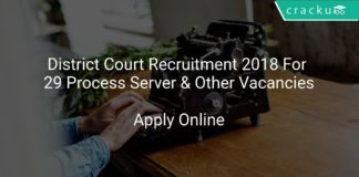 District Court Recruitment 2018 Apply Online For 29 Process Server & Other Vacancies