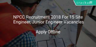 NPCC Recruitment 2018 Apply Offline For 15 Site Engineer, Junior Engineer Vacancies