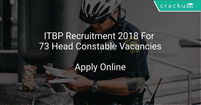 ITBP Recruitment 2018 Apply Online For 73 Head Constable Vacancies