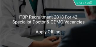 ITBP Recruitment 2018 Apply Offline For 42 Specialist Doctor & GDMO Vacancies