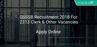 GSSSB Recruitment 2018 Apply Online For 2313 Clerk & Other Vacancies