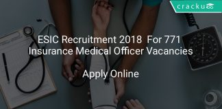 ESIC Recruitment 2018 Apply Online For 771 Insurance Medical Officer Vacancies