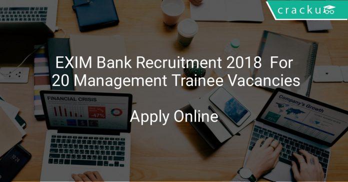 EXIM Bank Recruitment 2018 Apply Online For 20 Management Trainee Vacancies