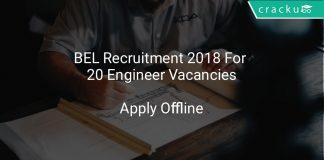 BEL Recruitment 2018 Apply Offline For 20 Engineer Vacancies