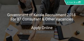 Government of Kerala Recruitment 2018 Apply Online For 87 Consultant & Other Vacancies