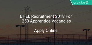 BHEL Recruitment 2018 Apply Online For 250 Apprentice Vacancies