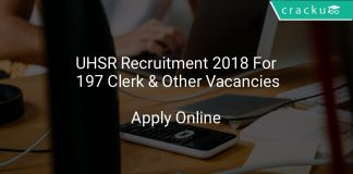 UHSR Recruitment 2018 Apply Online For 197 Clerk & Other Vacancies