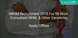 NRHM Recruitment 2018 Apply Offline For 98 Work Consultant NHM & Other Vacancies