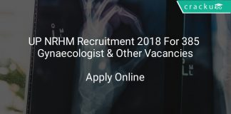 UP NRHM Recruitment 2018 Apply Online For 385 Gynaecologist & Other Vacancies