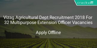 Vizag Agricultural Dept Recruitment 2018 Apply Offline For 32 Multipurpose Extension Officer Vacancies