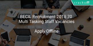 BECIL Recruitment 2018 Apply Offline 70 Multi Tasking Staff Vacancies