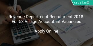 Revenue Department Recruitment 2018 Apply Online For 53 Viilage Accountant Vacancies