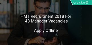 HMT Recruitment 2018 Apply Offline For 43 Manager Vacancies
