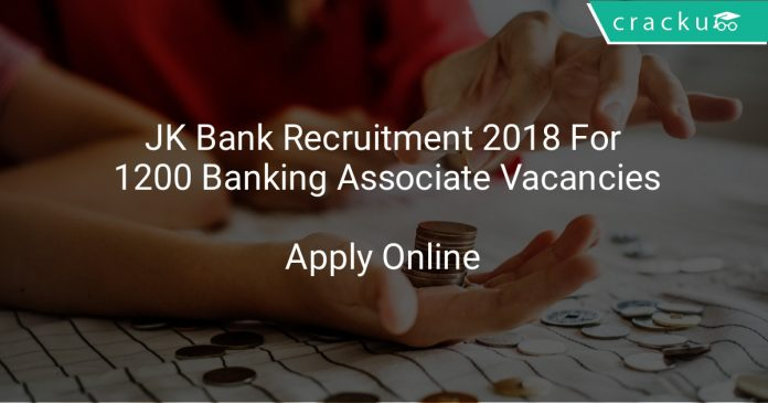 JK Bank Recruitment 2018 Apply Online For 1200 Banking Associate Vacancies