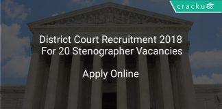 District Court Recruitment 2018 Apply Online For 20 Stenographer Vacancies
