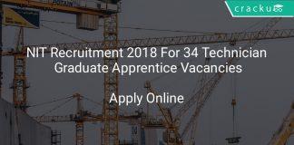 NIT Recruitment 2018 Apply Online For 34 Technician, Graduate Apprentice Vacancies
