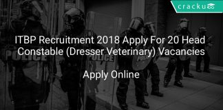 ITBP Recruitment 2018 Apply Online For 20 Head Constable (Dresser Veterinary) Vacancies