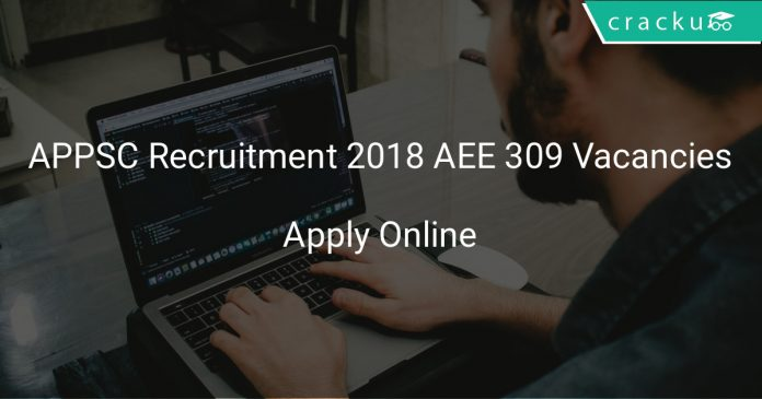 APPSC Recruitment 2018 AEE 309 Vacancies