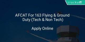 AFCAT Application Form For 163 Flying & Ground Duty (Tech & Non Tech)