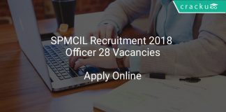 SPMCIL Recruitment 2018 Officer 28 Vacancies