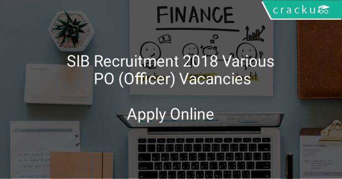 SIB Recruitment 2018 Various PO (Officer) Vacancies