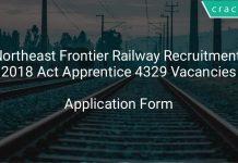 Northeast Frontier Railway Recruitment 2018 Act Apprentice 4329 Vacancies