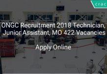 ONGC Recruitment 2018 Technician, Junior Assistant, MO 422 Vacancies