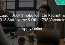 Mazagon Dock Shipbuilder Limited Recruitment 2018 Staff Nurse & Other 806 Vacancies
