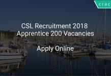 CSL Recruitment 2018 Apprentice 200 Vacancies