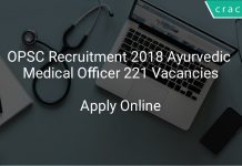 OPSC Recruitment 2018 Ayurvedic Medical Officer 221 Vacancies