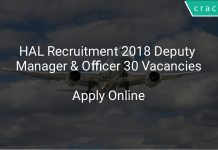 HAL Recruitment 2018 Deputy Manager & Officer 30 Vacancies