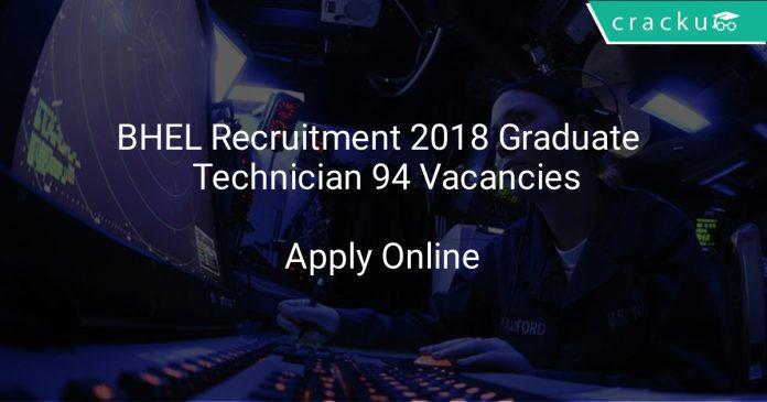 BHEL Recruitment 2018 Graduate & Technician 94 Vacancies
