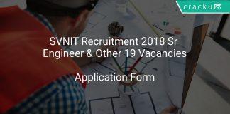 SVNIT Recruitment 2018 Sr Engineer & Other 19 Vacancies