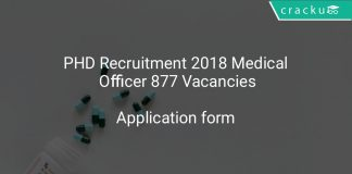 PHD Recruitment 2018 Medical Officer 877 Vacancies