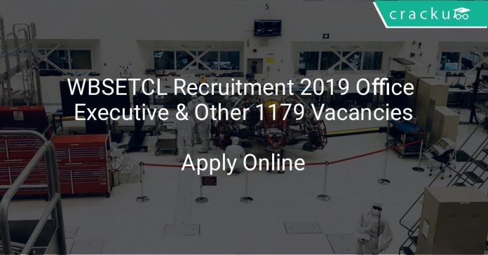 WBSETCL Recruitment 2019 Office Executive & Other 1179 Vacancies