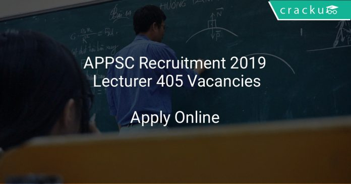 APPSC Recruitment 2019 Lecturer 405 Vacancies