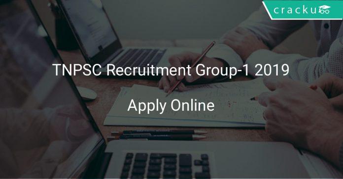 TNPSC Recruitment Group-1 2019