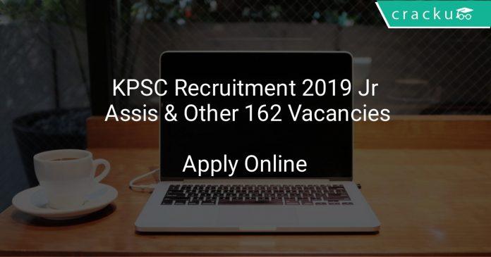 KPSC Recruitment 2019 Jr Assistant & Other 162 Vacancies
