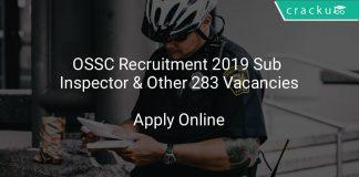 OSSC Recruitment 2019 Sub Inspector & Other 283 Vacancies