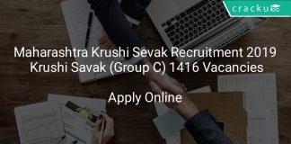 Maharashtra Krushi Sevak Recruitment 2019 Krushi Savak (Group C) 1416 Vacancies