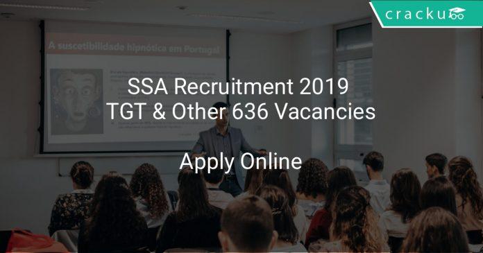 SSA Recruitment 2019 TGT & Other 636 Vacancies