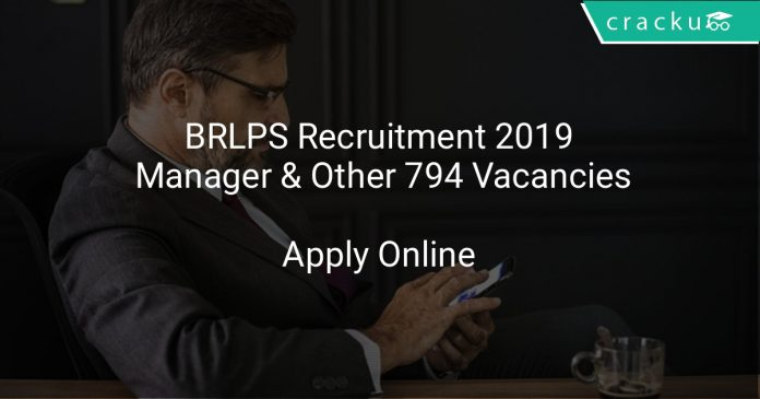 BRLPS Recruitment 2019 Manager & Other 794 Vacancies