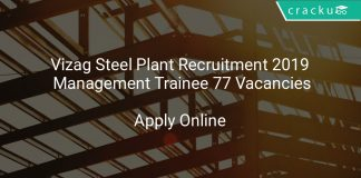 Vizag Steel Plant Recruitment 2019 Management Trainee 77 Vacancies