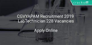 CGVYAPAM Recruitment 2019 Lab Technician 228 Vacancies