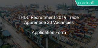 THDC Recruitment 2019 Trade Apprentice 30 Vacancies