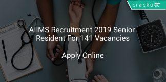 AIIMS Recruitment 2019 Senior Resident For 141 Vacancies