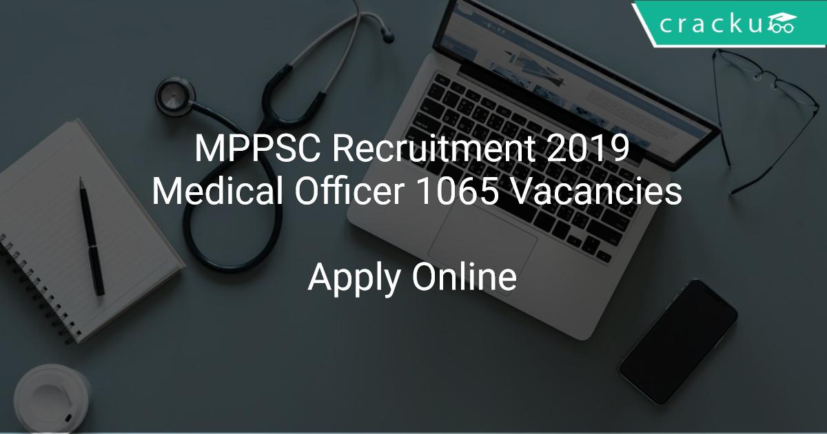 MPPSC Recruitment 2019 Medical Officer 1065 Vacancies - Latest Govt